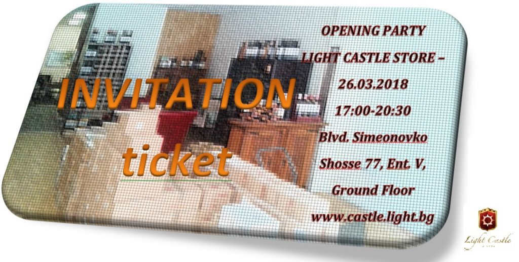 GRAND OPENING LIGHT CASTLE STORE